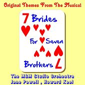 Play & Download Seven Brides for Seven Brothers (Original Soundtrack) by Various Artists | Napster