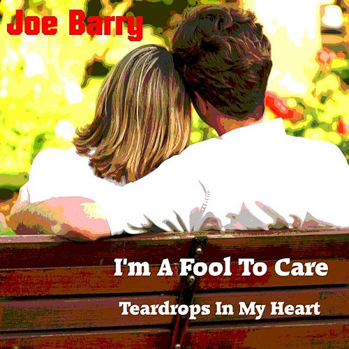Play & Download I'm a Fool to Care by Joe Barry | Napster