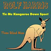Play & Download Tie Me Kangaroo Down Sport by Rolf Harris | Napster