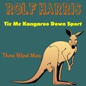 Tie Me Kangaroo Down Sport by Rolf Harris