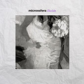Play & Download Ilusión by Microesfera | Napster