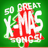 50 Great X-Mas Songs! von Various Artists