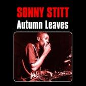 Autumn Leaves by Sonny Stitt