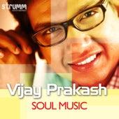 Soul Music by Vijay Prakash