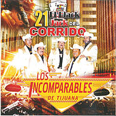 El 21 Black Jack del Corrido by Los Incomparables De Tijuana