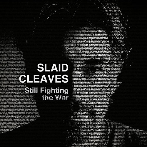 Still Fighting The War von Slaid Cleaves