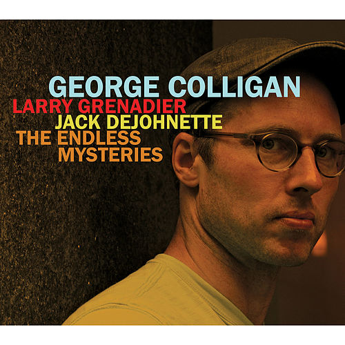 Play & Download The Endless Mysteries by George Colligan | Napster