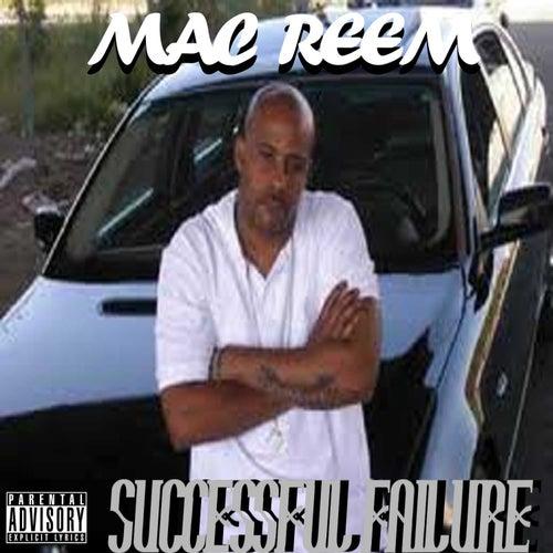 Successful Failure by Mac Reem