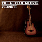 Play & Download The Guitar Greats Volume 2 by Various Artists | Napster