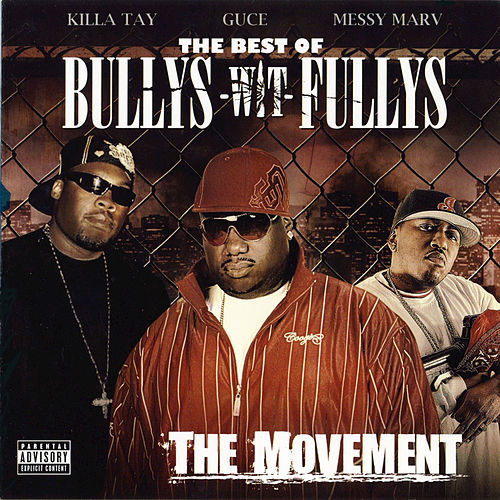 Play & Download The Best of Bullys Wit Fullys by Bullys Wit Fullys | Napster