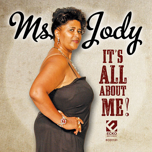 It's All About Me by Ms. Jody