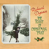 Play & Download The Toast of Christmas Past by Richard Digance | Napster