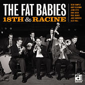 Play & Download 18th & Racine by The Fat Babies | Napster