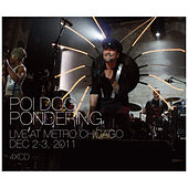 Play & Download Live at Metro Chicago: The Chicago Years by Poi Dog Pondering | Napster