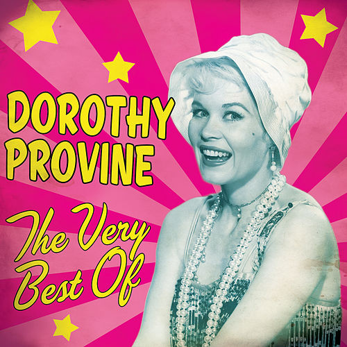 Play & Download The Very Best Of by Dorothy Provine | Napster