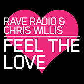 Feel the Love (Remixes) by Chris Willis