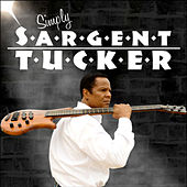 Play & Download Simply Sargent Tucker by Sargent Tucker | Napster