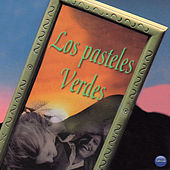 Play & Download Los Pasteles Verdes by Los Pasteles Verdes | Napster