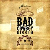 Bad Cowboy Riddim (Trinidad and Tobago Jamaica Reggae) by Various Artists