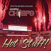 Play & Download Hot Stuff! by Florida State University Marching Chiefs | Napster