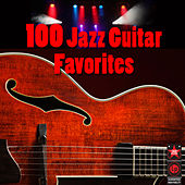 Play & Download 100 Jazz Guitar Favorites by Various Artists | Napster