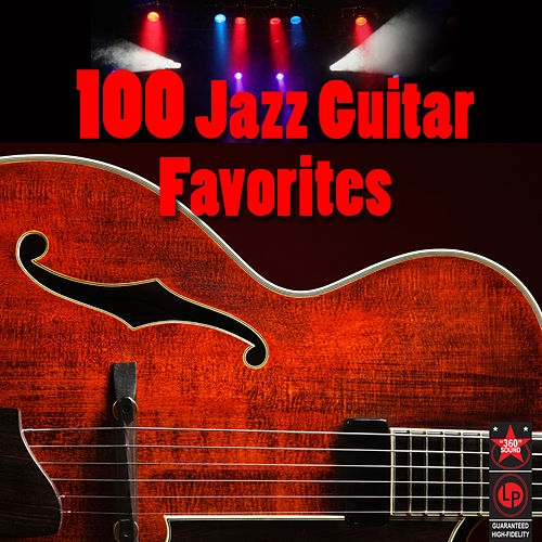 100 Jazz Guitar Favorites by Various Artists