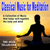 Classical Music For Meditation by Various Artists