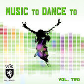 Music To Dance To - Volume 2 (Featured Music In Dance Moms) by Various Artists
