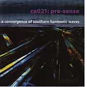 Play & Download Pre-Sense: A Convergence of Southern Harmonic Waves by Various Artists | Napster