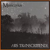 Play & Download Ars Transcribendi by Musicarius String Quartet | Napster