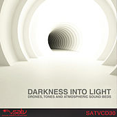 Play & Download Darkness into Light by Various Artists | Napster
