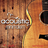 Play & Download Acoustic Minimalism by Various Artists | Napster