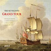 Play & Download Grand Tour by Trio Settecento | Napster