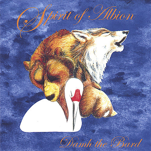 Play & Download Spirit of Albion by Damh the Bard | Napster
