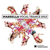 Marbella Vocal Trance 2013 - EP by Various Artists