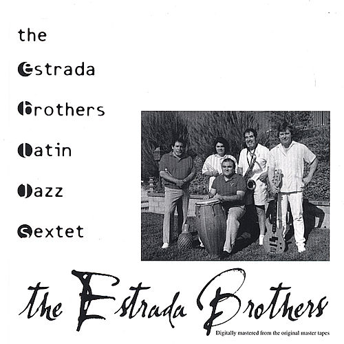 Play & Download The Estrada Brothers by The Estrada Brothers | Napster
