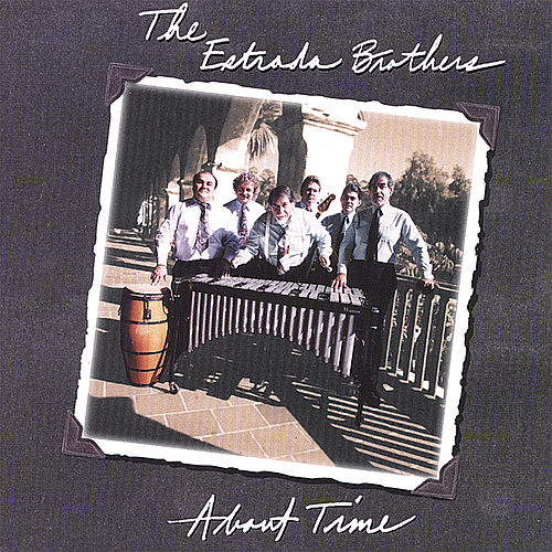 Play & Download About Time by The Estrada Brothers | Napster