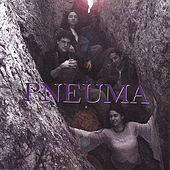 Play & Download Pneuma by Pneuma | Napster