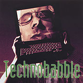 Play & Download Technobabble by Various Artists | Napster