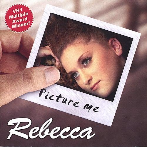 Picture Me by Rebecca