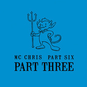 Part Six Part Three by MC Chris (1)