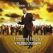 Born Blessed by Jimmy Hicks
