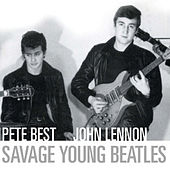 Play & Download Savage Young Beatles Album 1 by Pete Best | Napster