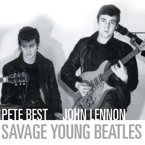 Savage Young Beatles Album 1 by Pete Best