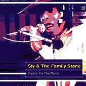 Dance To The Music (OMP Version) von Sly & the Family Stone