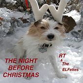 Play & Download The Night Before Christmas - Single by Rt | Napster