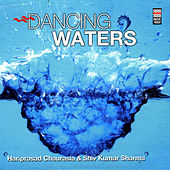 Dancing Waters by Pandit Hariprasad Chaurasia