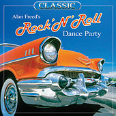 Play & Download Alan Freed's Rock And Roll Dance Party by Various Artists | Napster