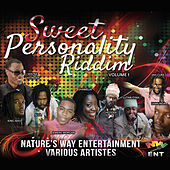 Play & Download Sweet Personality Riddim by Various Artists | Napster