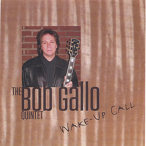 Wake Up Call by Bob Gallo